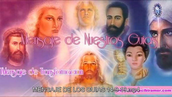 MENSAJES DE LOS GUÍAS 14-9-19