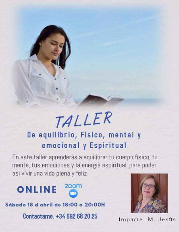 TALLER DE EQUILIBRIO FÍSICO, MENTAL, EMOCIONAL Y ESPIRITUAL