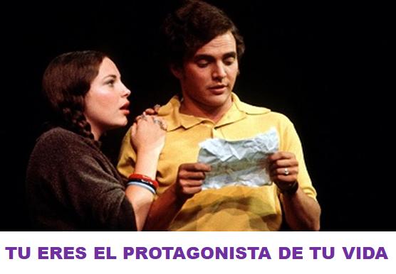 TU ERES EL PROTAGONISTA DE TU VIDA